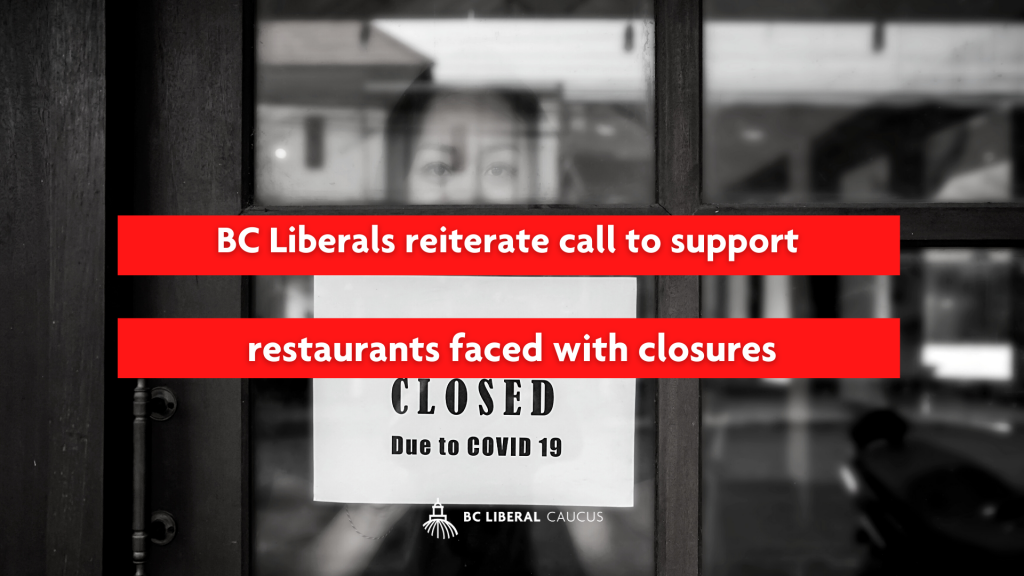 BC Liberals reiterate call to support restaurants faced with closures