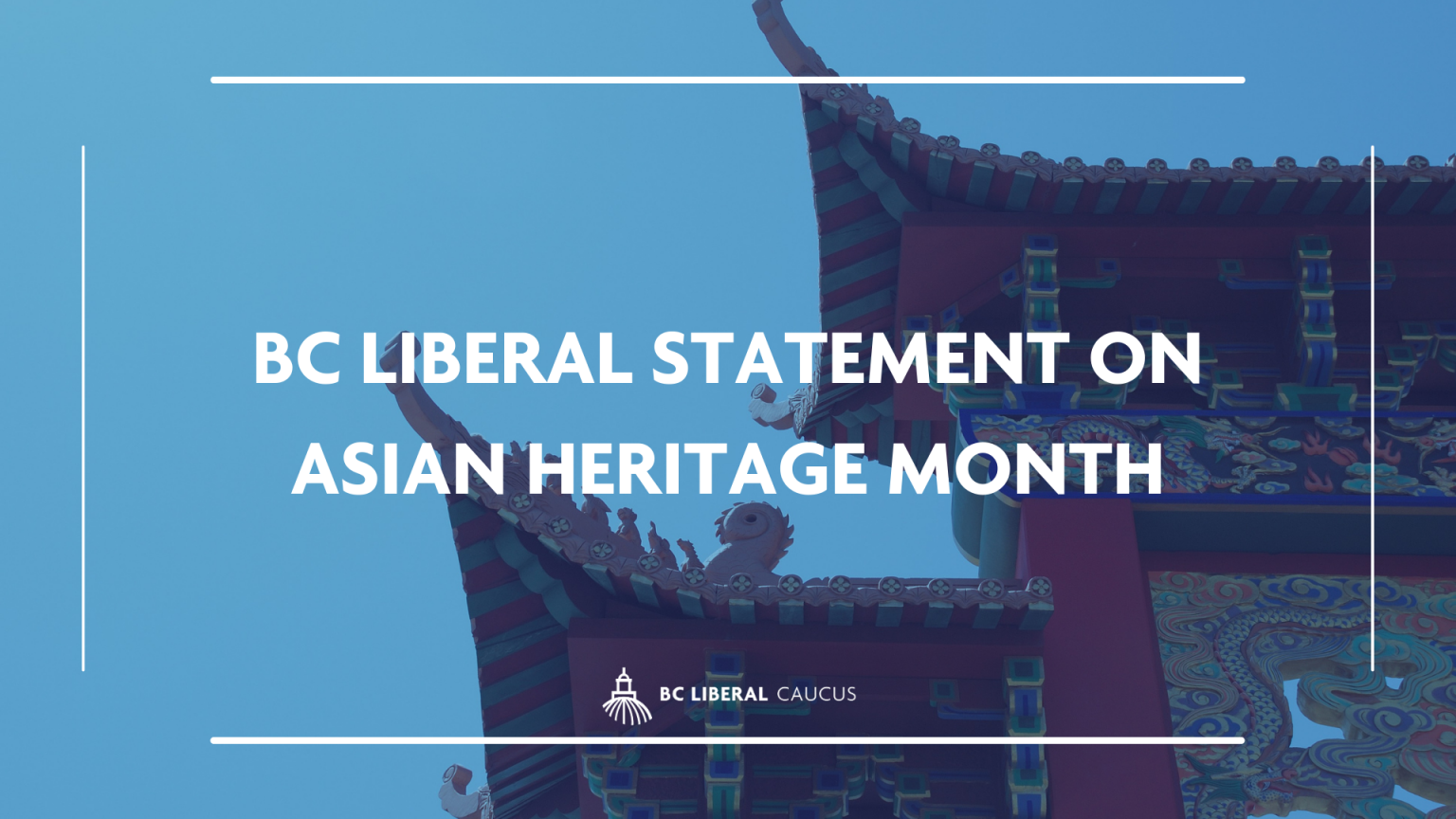BC Liberal statement on Asian Heritage Month