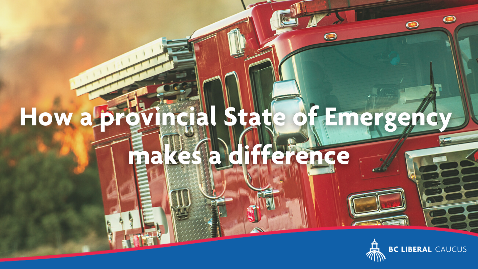 How a provincial State of Emergency makes a difference