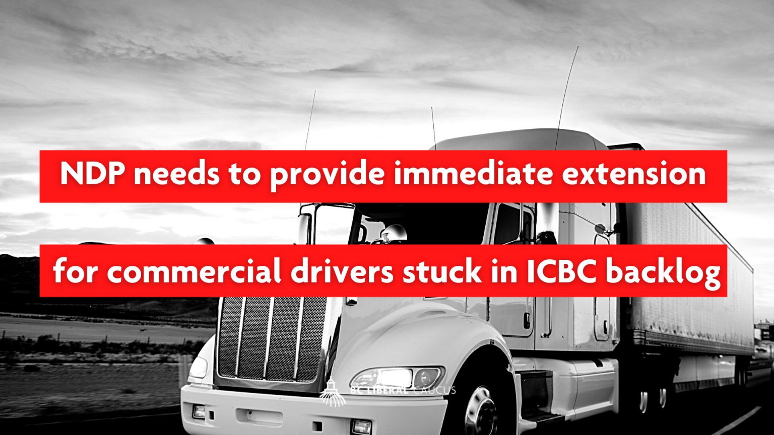 NDP needs to provide immediate extension for commercial drivers stuck in ICBC backlog
